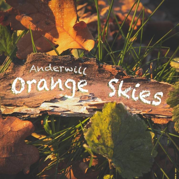 Anderwill-Orange Skies