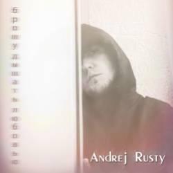 Andrej Rusty-Брошу