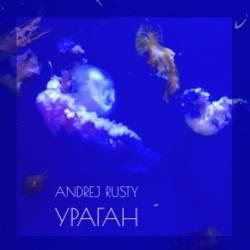 Andrej Rusty-Ураган