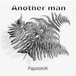 Another Man - Папоротник