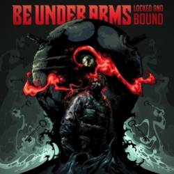 Be Under Arms-Locked And Bound