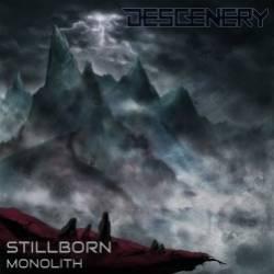 Descenery-Stillborn Monolith