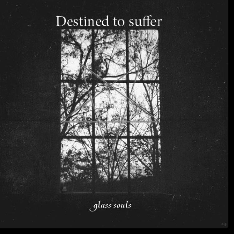 Destined to suffer-Shards of the dead soul