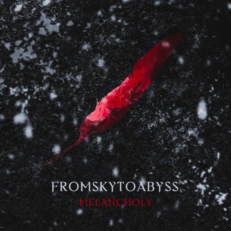 FROMSKYTOABYSS-Melancholy