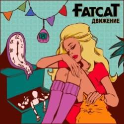 FatCat-Движение