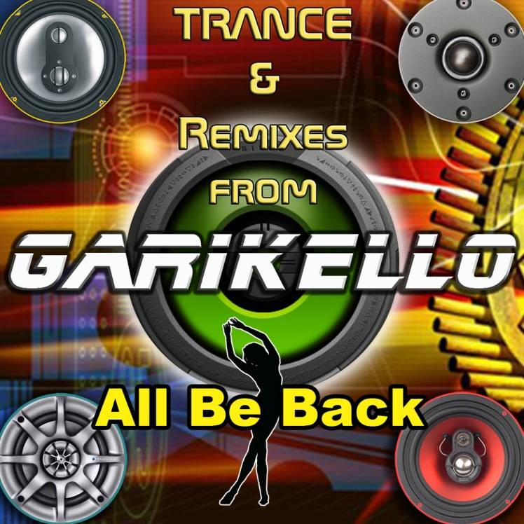 Garikello-All Be Back