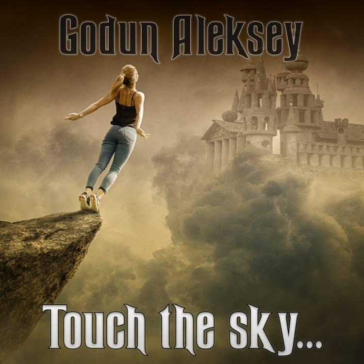 Годун Алексей-Touch the sky