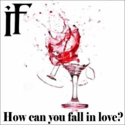 IN FALL-How can you fall in love