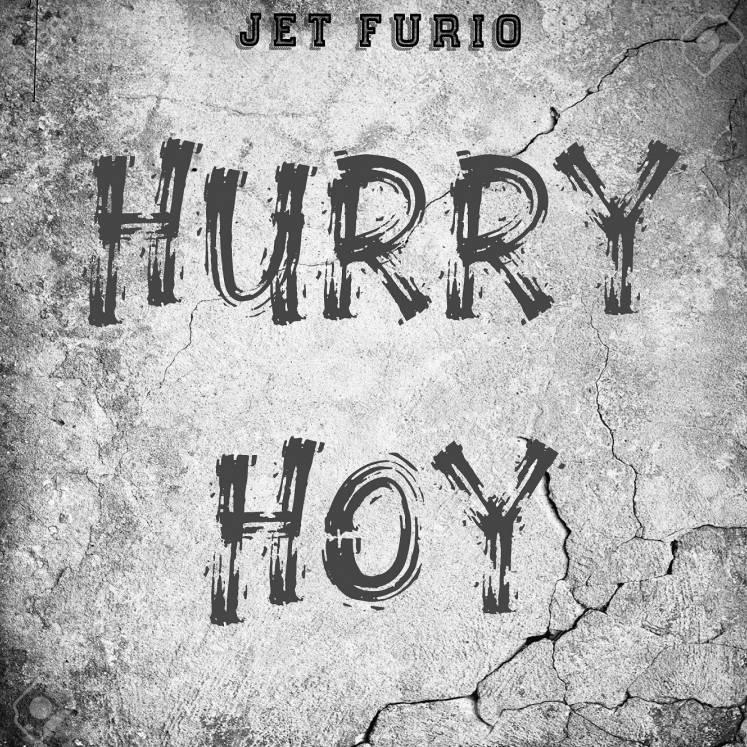 Jet Furio-Hurry hoy