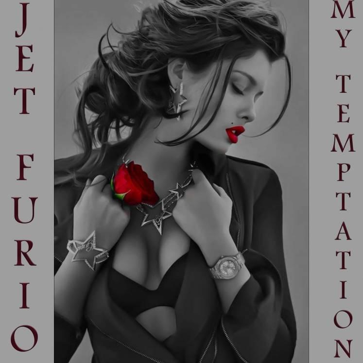 Jet Furio-My temptation