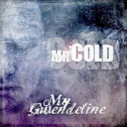MY GWENDELINE-Mr Cold