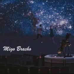 Migo Bracho-Мой космос