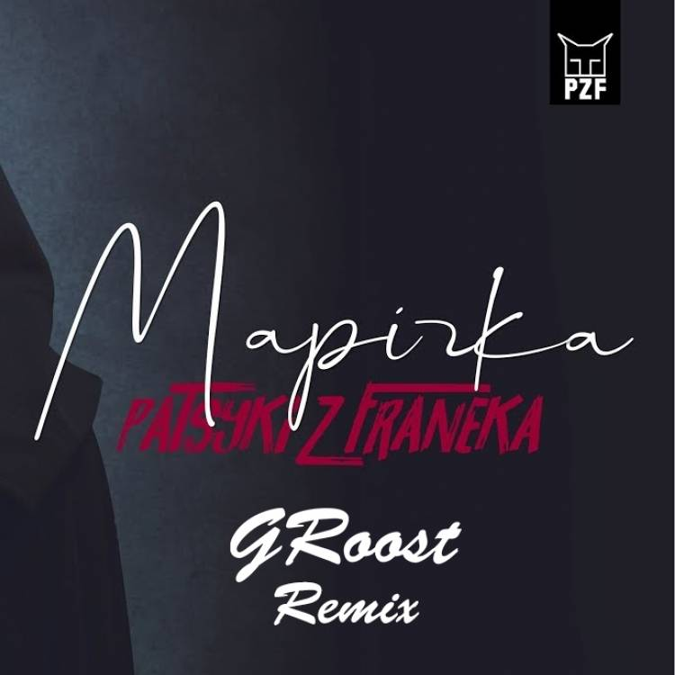 PZF-Марчка GRoost Remix