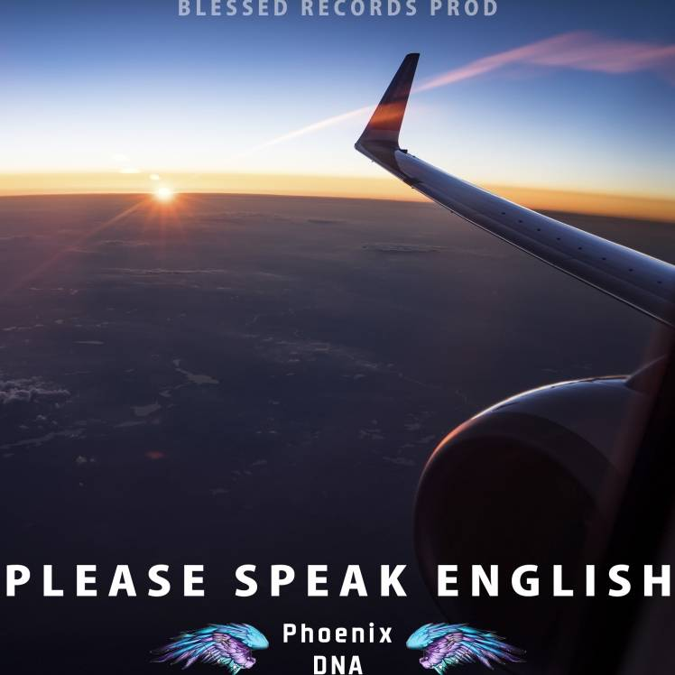 Phoenix DNA-Please speak English