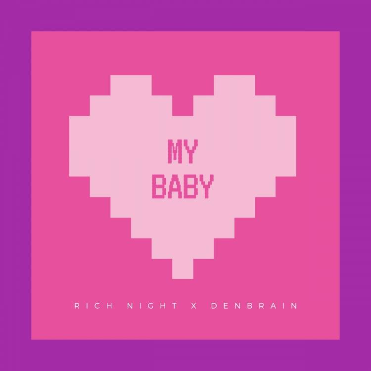 Rich Night-My Baby
