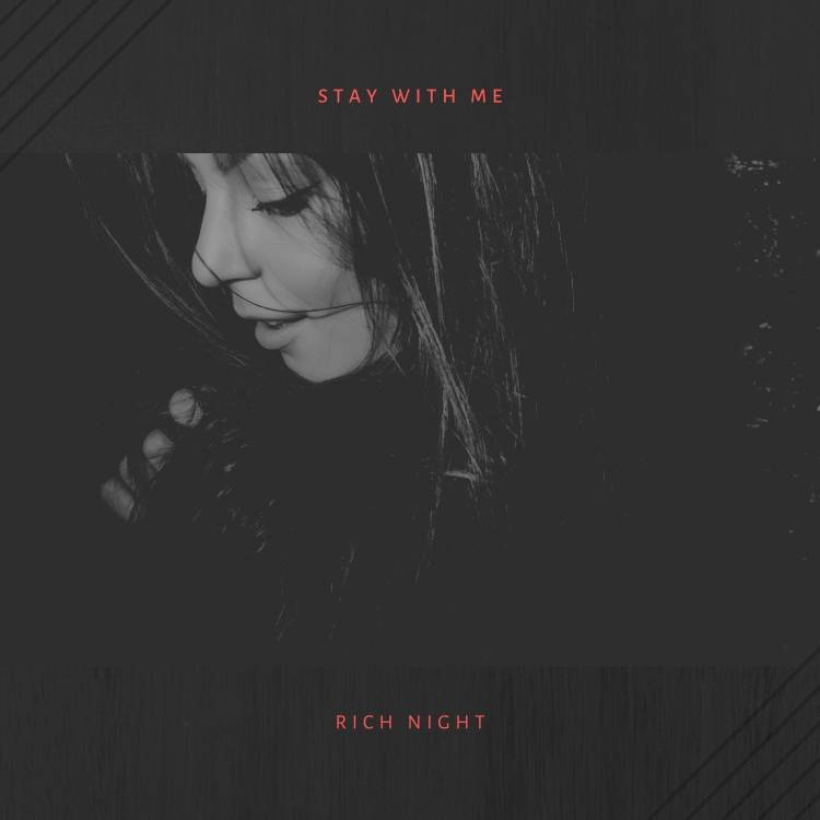 Rich Night-Stay With Me