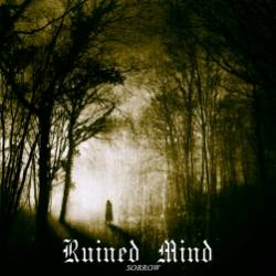 Ruined mind-Sorrow