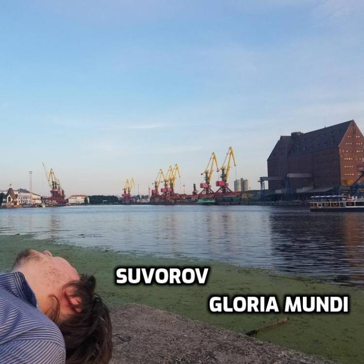 Suvorov-Gloria mundi