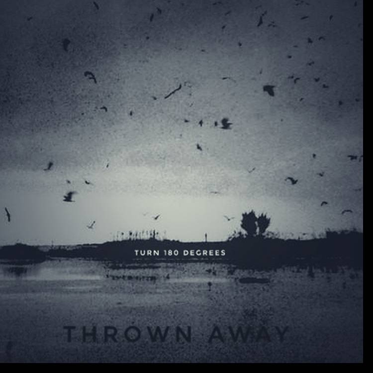 THROWN AWAY-Maybe you still remember me
