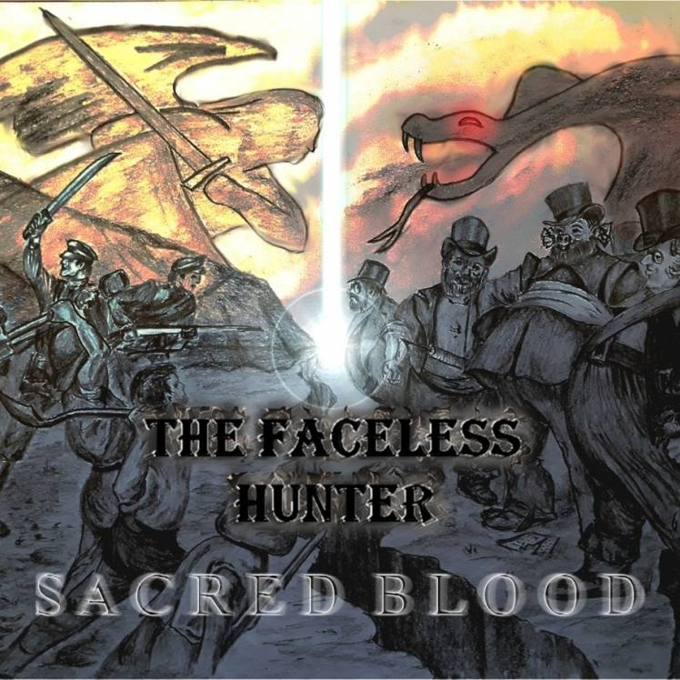 The Faceless Hunter-Sacred Blood