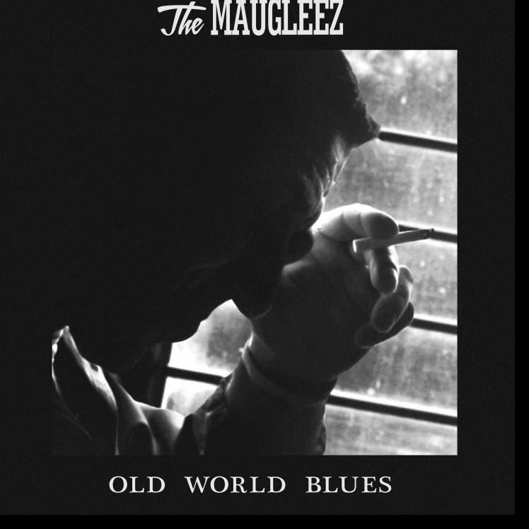 The Maugleez-Old World Blues