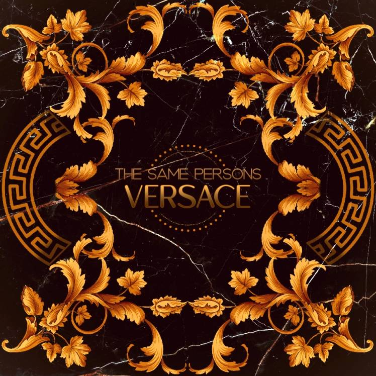 The Same Persons-Versace