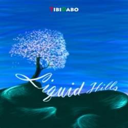 TibiDabo-Liquid Hills