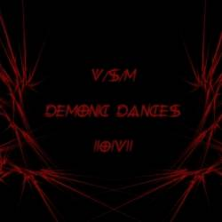 VSM-Demonic dances