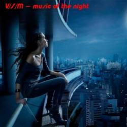 VSM-music of the night