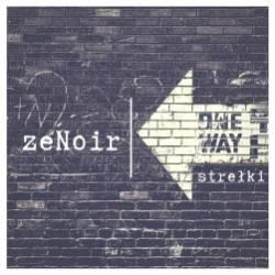 ZeNoir - Стрэлкі